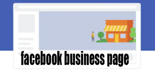 FACEBOOK BUSINESS PAGE SETUP:- FACEBOOK BUSINESS PAGE CREATE